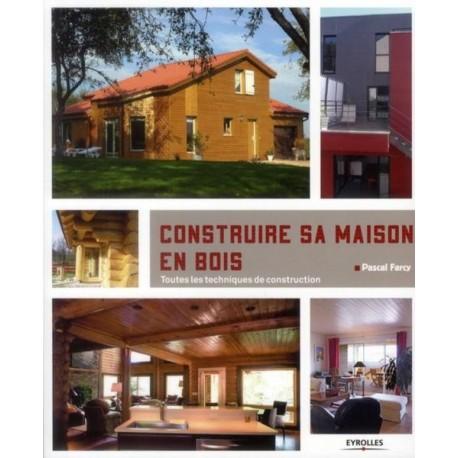 Construire sa maison en bois kiosque 21 livres et for Livres architecture batiment construction