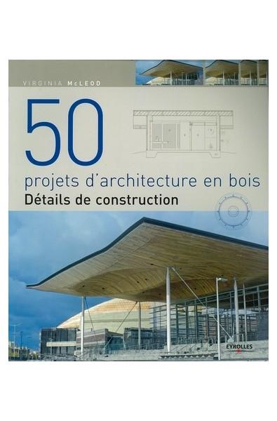 50 projets d'architecture bois