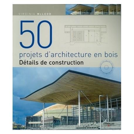 50 projets d 39 architecture bois kiosque 21 livres et for Livres architecture batiment construction