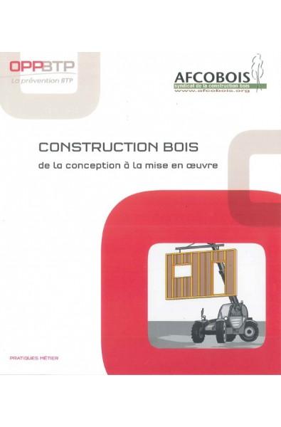 Construction bois, de la conception à la mise en oeuvre