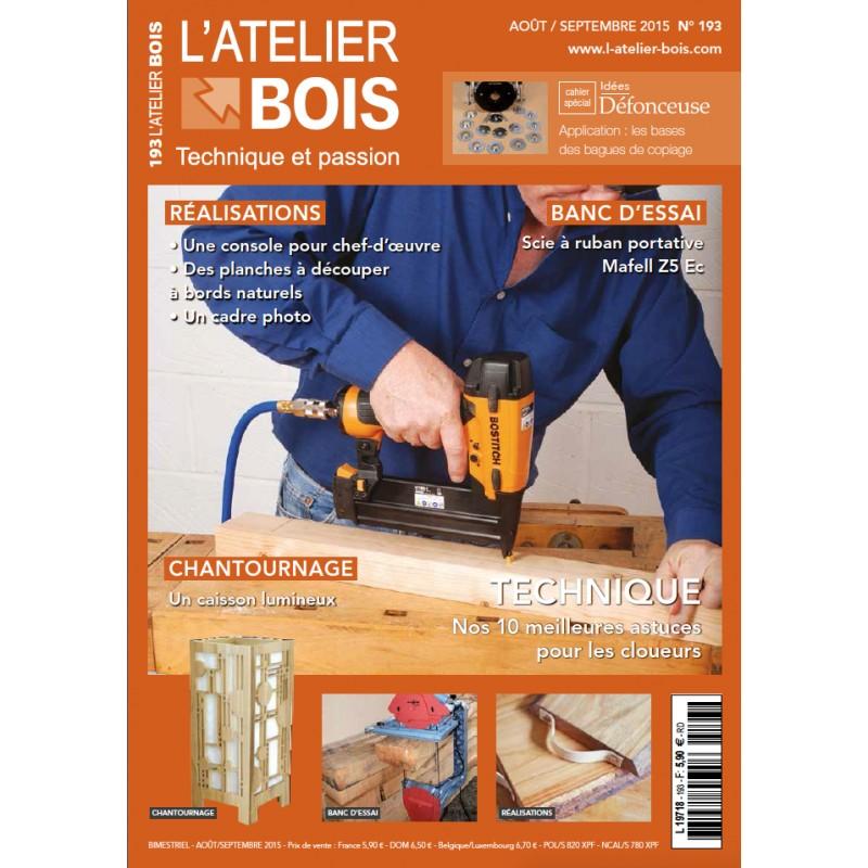 Atelier Bois N°193 (Août-Septembre 2015