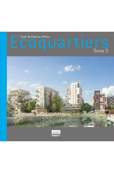 Ecoquartiers - Tome 2