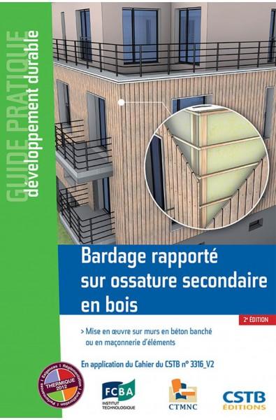 Bardage rapporté sur ossature secondaire en bois