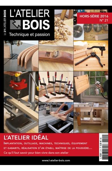 L'Atelier Bois Hors Série 21