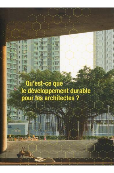 Qu'est-ce que le développement durable pour les architectes ?