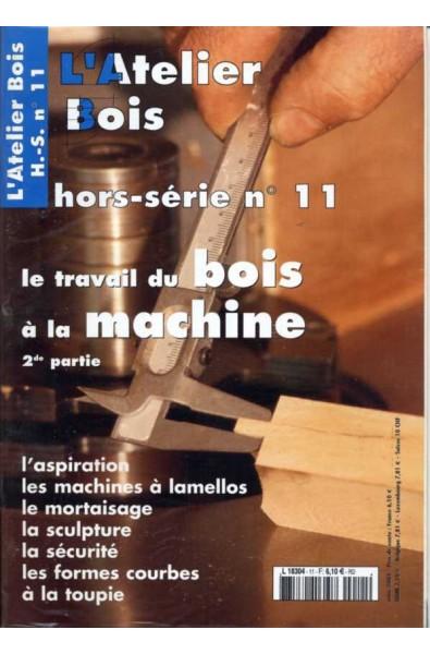 L'Atelier Bois Hors série 11