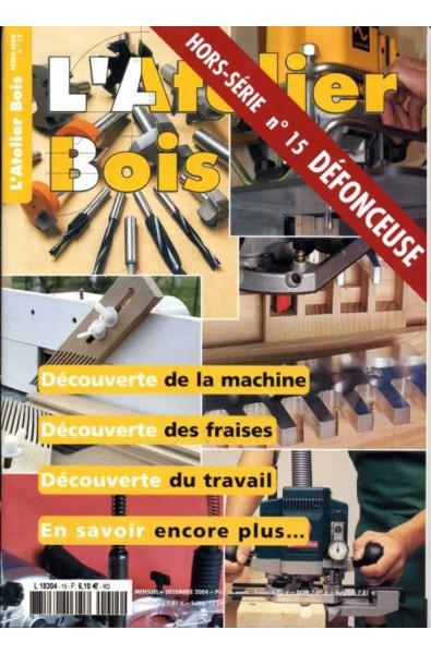 L'Atelier Bois Hors série 15
