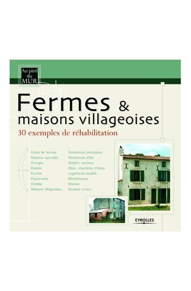 Fermes et maisons villageoises