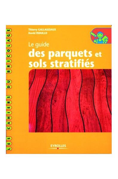 Le guide des parquets et sols stratifiés