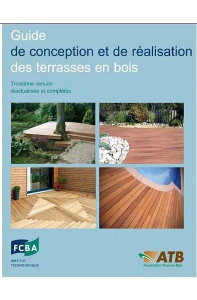 Guide de conception et de réalisation des terrasses en bois