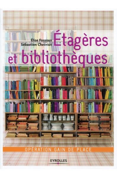 Étagères et bibliothèques
