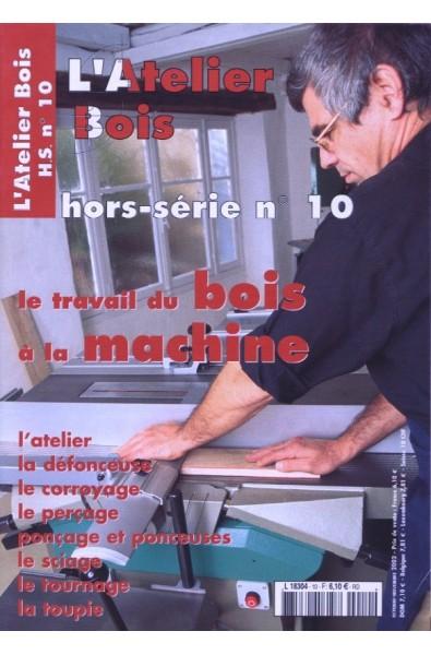 L'Atelier Bois Hors série 10